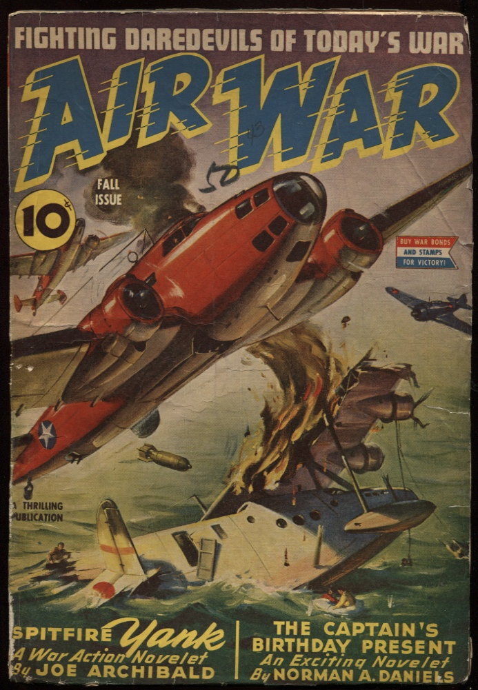 "Image for Air War. 1943 Fall. ""The Captain's Birthday Present""; ""Guns on Guadalcanal"""